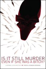 Is It Still Murder Even If She Was A Bitch?