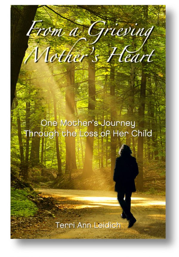 From a Grieving Mother's Heart